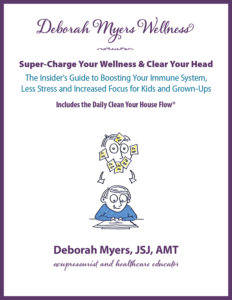 Deborah Myers Wellness Super Charge Your Wellness & Clear Your Head