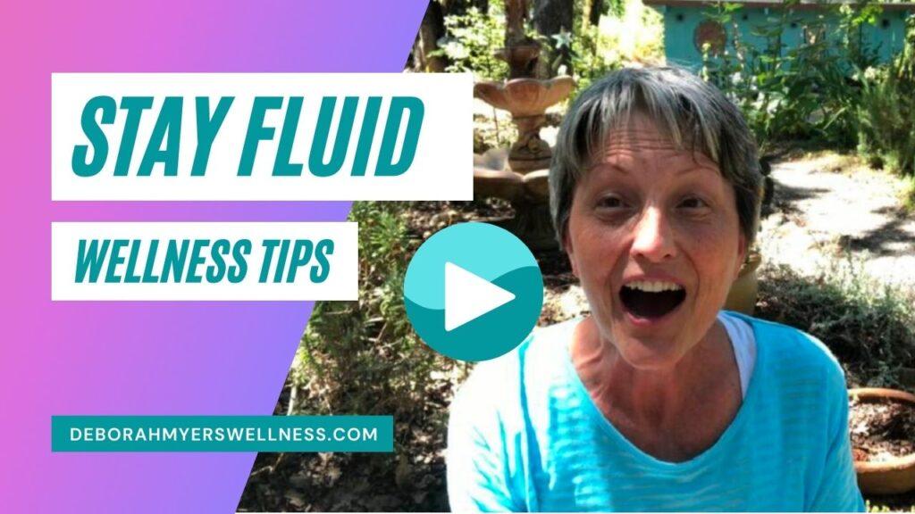 Stay Fluid Wellness Tips
